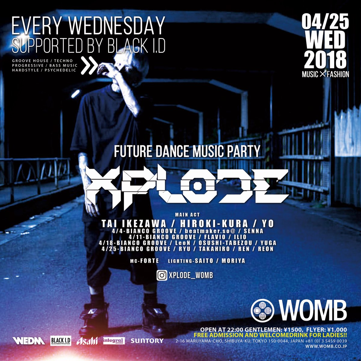 NEXT4/25(WED)  #MUSIC ✖︎ #FASHION #PARTY XPLODE @WOMB_Tokyo (渋谷) Supported by BLACK I.D  Start 22:00 Entrance Free+Welcome Drink  #ファッショニスタ #美容師 #wombtokyo #shibuya #club #fashionista #house #bassmusic #edm #streetfashion<br>http://pic.twitter.com/7Q5dcRv5de