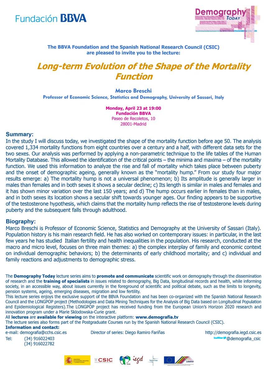 #FBBVA #CSIC #LONGPOP #H2020 #health #demography @FundacionBBVA   Long-term Evolution of the Shape of the #Mortality Function  Marco Breschi  Professor of Economic Science, #Statistics and #Demography, University of Sassari (Italy),  Monday at 7pm CEST at @CCHS_CSIC #Madrid<br>http://pic.twitter.com/VBSUjzwz1H