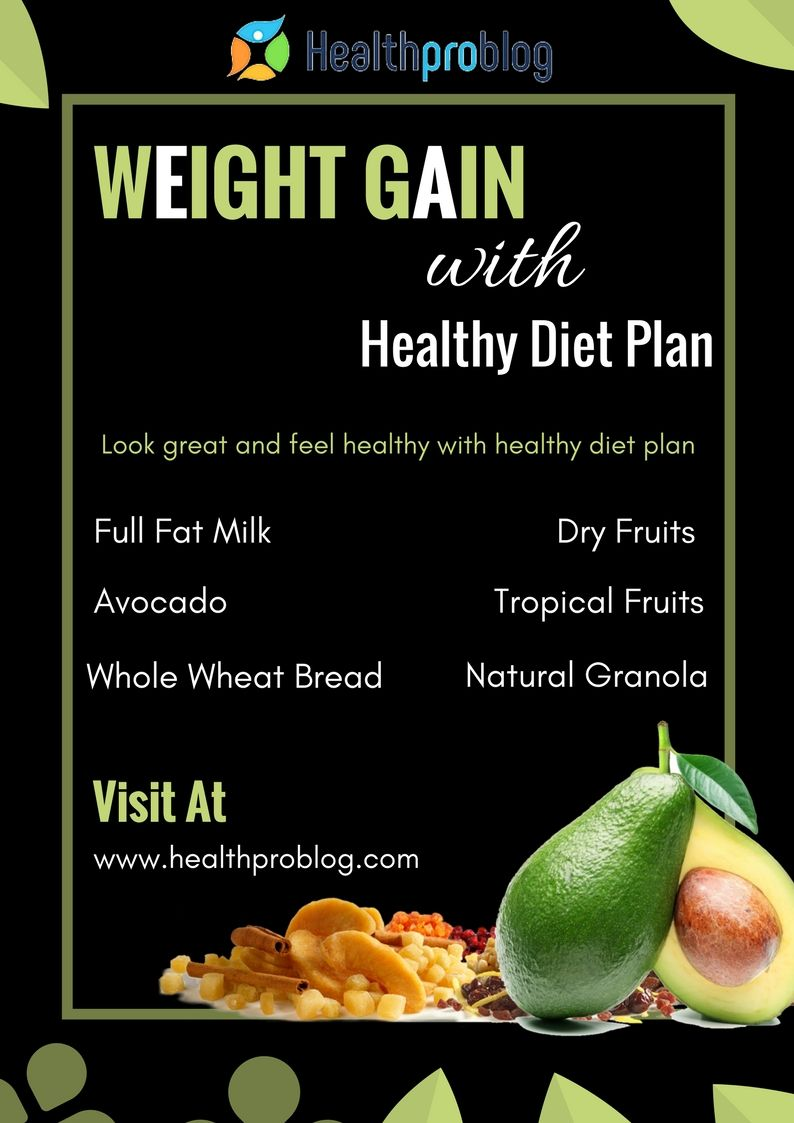 Health Pro Blog On Twitter Gain Weight With Healthy Diet Plan Read Now Https T Co Rwd2uxplrr Weight Weightgain Weightgaintips Tipsforweightgain Health Healtandfitness Healthytips Hometips Homeremedies Https T Co O2oxxcnqh8
