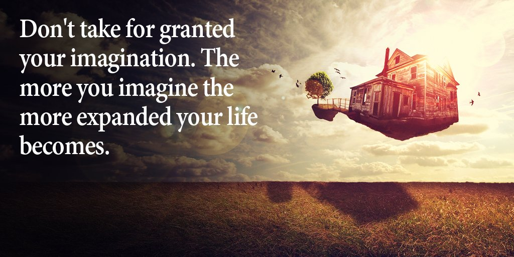 Don&#39;t take for granted your imagination. The more you imagine the more expanded your life becomes. #quote <br>http://pic.twitter.com/09Y4sLrL9y