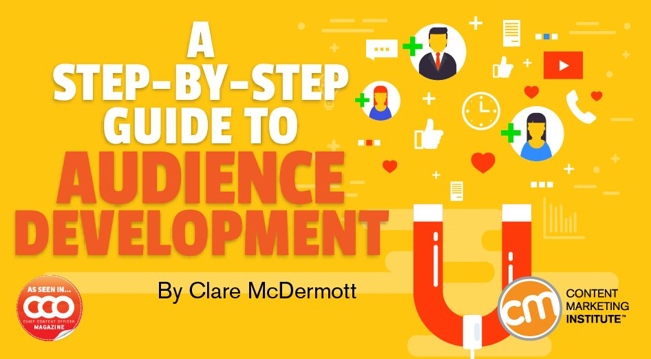 A Step-by-Step Guide to Audience Development  https:// buff.ly/2pvwTas  &nbsp;   @CMIContent tweeted by @DesmondDreckett #entrepreneurs #Entrepreneurship #ContentStrategy <br>http://pic.twitter.com/qgAmsKzUp8