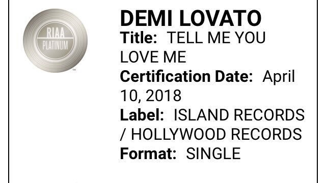 """""""Tell Me You Love Me"""" has been certified..."""