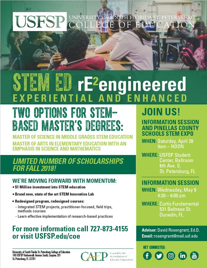 STEM ED rE²engineered - Experiential and Enhanced Join us for two information sessions on April 28th and May 9th to learn about two options for STEM-based Master&#39;s Degrees. LIMITED NUMBER OF SCHOLARSHIPS AVAILABLE FOR FALL 2018! #usfsp #usfspcoe #collegeofeducation #coe #STEM<br>http://pic.twitter.com/hzTKN5d6Sa