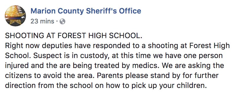 DEVELOPING: Police responding to shooting at Forest High School in Ocala, Florida, Marion County Sheriff's Office says; suspect in custody, one person injured.