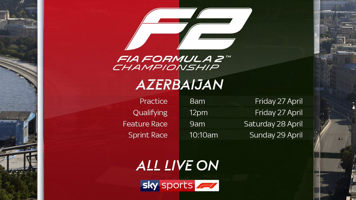 Don't forget F2 is back in Azerbaijan as...