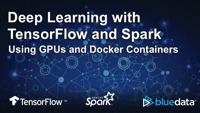 Our next webinar: #GPU-enabled #deeplearning w/ @TensorFlow and Spark, on @Docker containers  https:// bit.ly/2HcMms1  &nbsp;   #bigdata #ml <br>http://pic.twitter.com/Y3juj1vut7