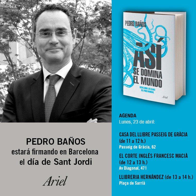 Lunes 23 abril, día de Sant Jordi, estaré en Barcelona firmando ejemplares de #AsíSeDominaElMundo, de @EditorialAriel. 11.00, @casadellibro Paseo de Gracia 62; 12.00, @elcorteingles Av. Diagonal 471; 13.00, Librería Hernández, Pl. de Sarrià. Será un placer que nos veamos allí!!!