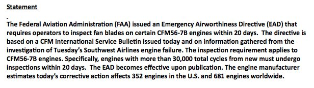 FAA issues Emergency Airworthiness Directive requiring operators to inspect fan blades on certain CFM56-7B engines within 20 days; directive based on CFM In'l Service Bulletin issued today and on info gathered from investigation of Southwest Airlines engine failure -@David_Kerley
