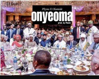 'New Music!! 'Onyeoma' by Phyno: @PhynoF...