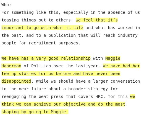@realDonaldTrump The Clinton campaign office, wrong or rightly, saw Maggie Haberman as their pet, as this internal email, published by @wikileaks  makes clear:https://t.co/bzmtX9KsJM   https://t.co/0Aw