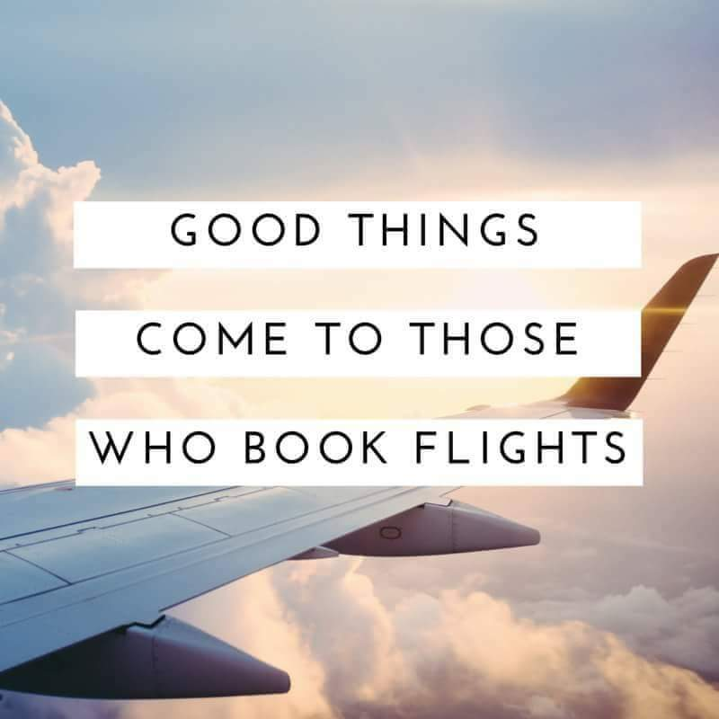Good Things Come To Those Who Book Flights Googl RGqedM Holiday Vacation Relax Summer Escape Nature Oceanclub Oceanlife Beach Sea