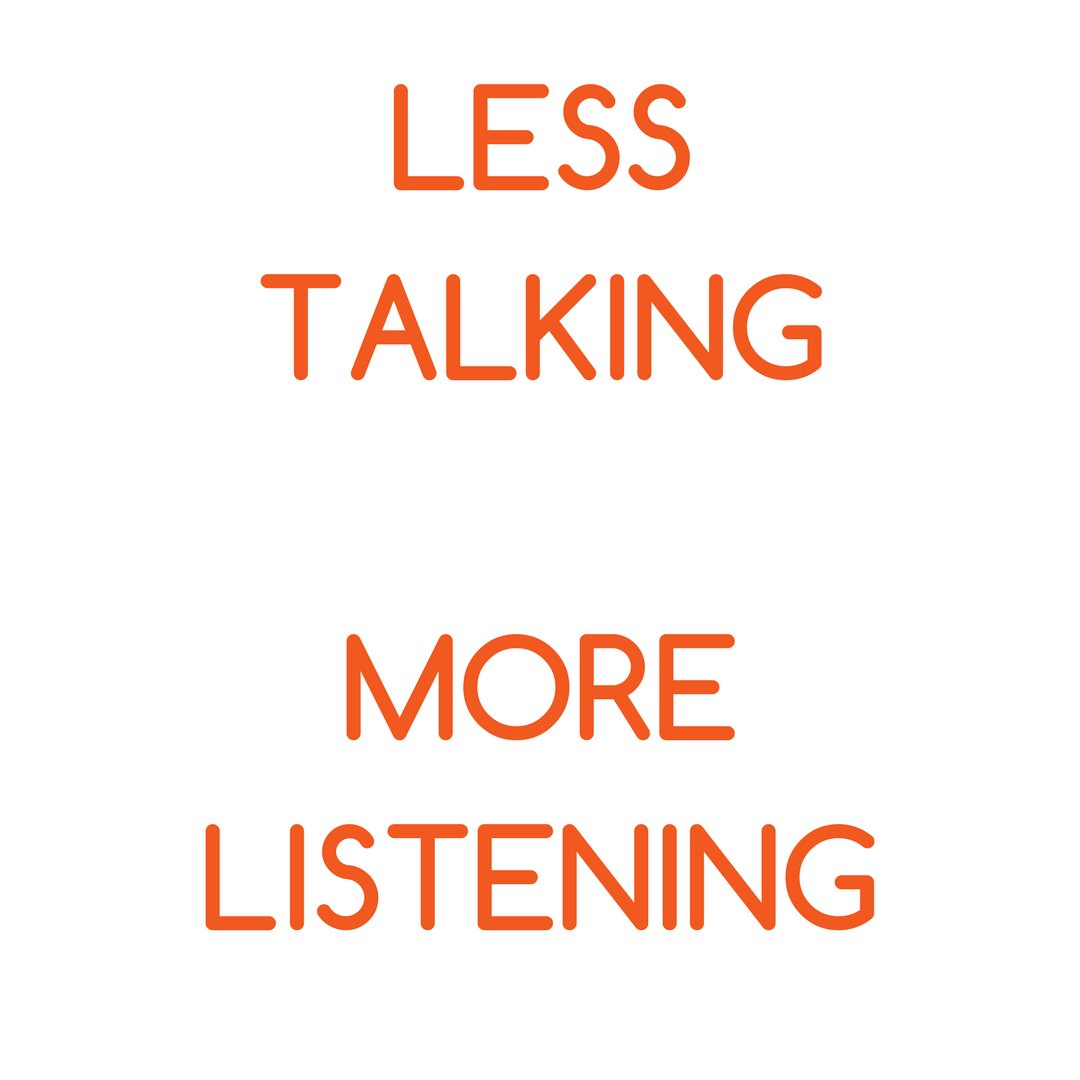 the benefits of less talking more listening Benefits of talking to someone if you or someone you know is going through a tough time, talking to someone might sound like a simplistic solution but it really is.