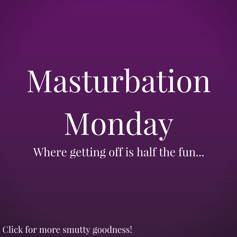 Sometimes, you don't have to fuck her hard... #MasturbationMonday...