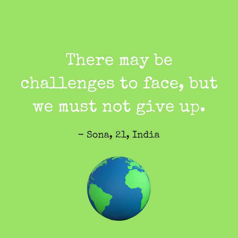 Dear young people:  There may be challenges to face but we must not give up, we must take action and move forward.  #YouthTakeover #EarthDay