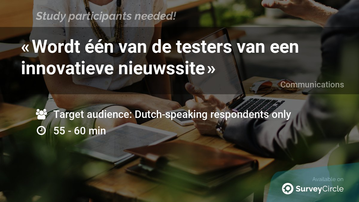 "test Twitter Media - Top-ranked study on SurveyCircle is still recruiting participants:  ""Wordt één van de testers van een innovatieve nieuwssite"" https://t.co/PX0kHXu4RX via SurveyCircle   #Nieuws #Online #Tester #Nieuwssite #Website https://t.co/Cq4GrYGmSN"