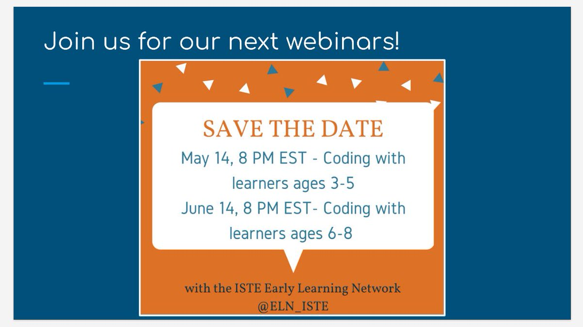 Mark your calendars now &amp; join the #ISTE Early Learning Network for our upcoming webinars May 14 &amp; June 14 all focused on #Coding in the Early Years! 7 pm CST/8 pm EST | #edtech #ecechat #HourofCode #cs4all #STEM <br>http://pic.twitter.com/IiFzb4R8yq
