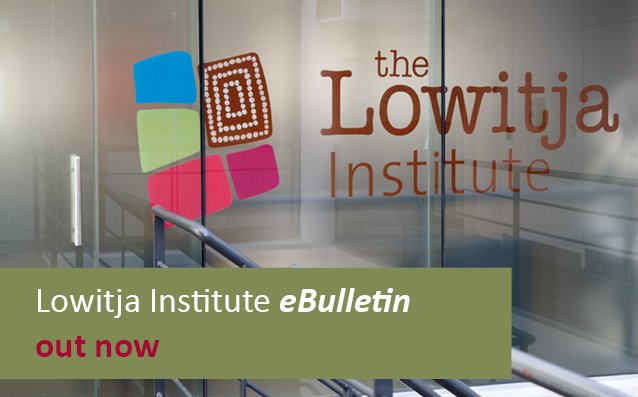 The @LowitjaInstitut eBulletin is out now! Jobs, events, news &amp; more:  http:// thelowitjainstitute.cmail19.com/t/ViewEmail/j/ 3E6294FCBFDE9DA02540EF23F30FEDED &nbsp; …  #UNPFII17 #healthresearch #alumni<br>http://pic.twitter.com/Vu5QVQx6YJ