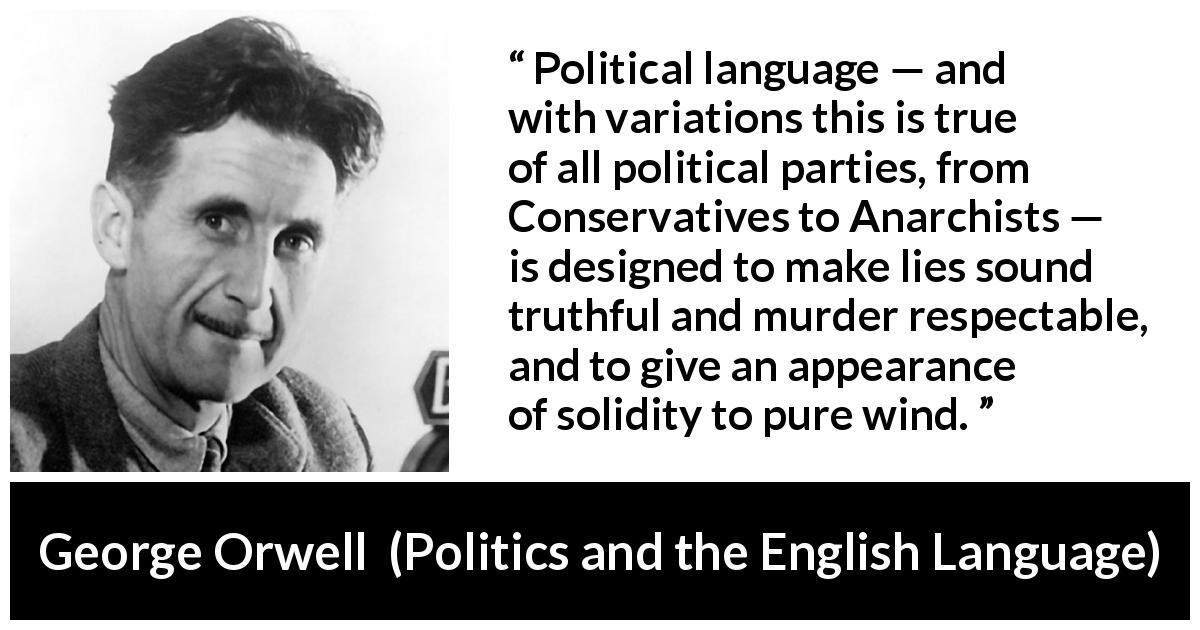 efta  uk on twitter  orwell wrote in his essay politics and the   orwell wrote in his essay politics and the english language pictwittercomhqemjen