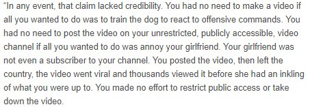 4 - And finally a pretty comprehensive dismissal of the claimed context that it was 'just to annoy [his] girlfriend'