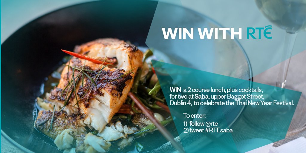 ***Closing today at 11.30*** Win a 2 course lunch, plus cocktails, for two at @SabaDublin, upper Baggot Street, Dublin 4, to celebrate the Thai New Year Festival. To enter, follow @rte and tweet #RTEsaba