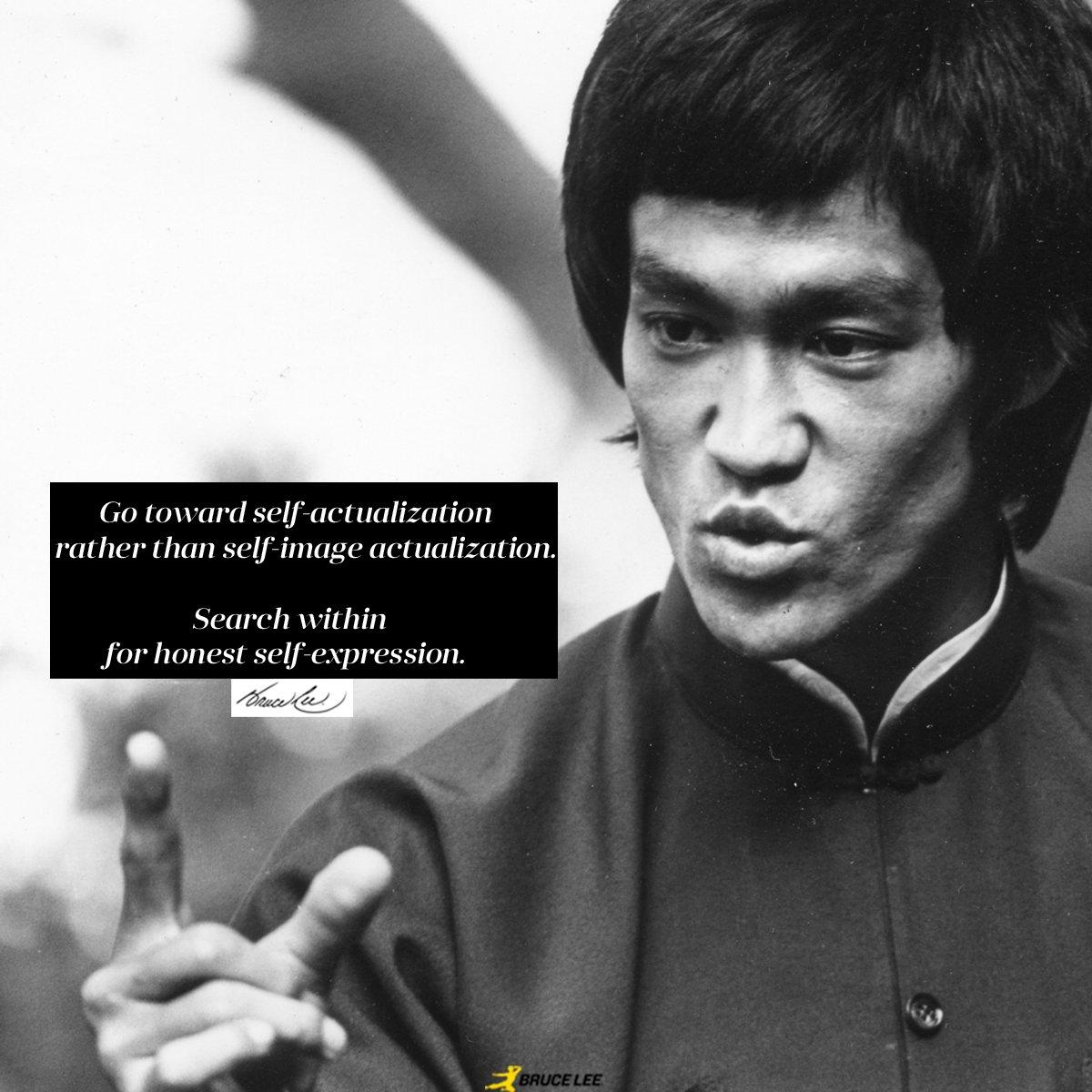 "Bruce Lee on Twitter: """"Go toward self-actualization ..."