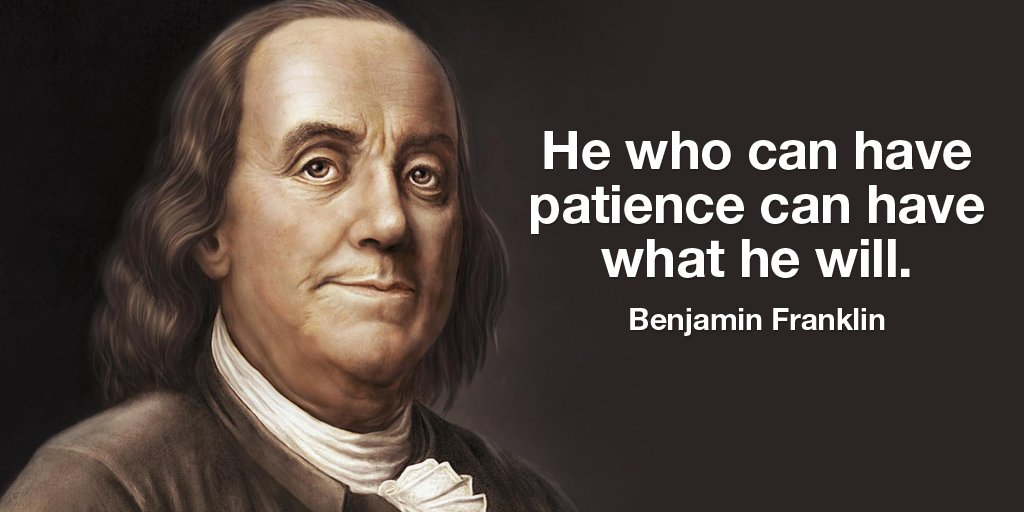 Tim Fargo On Twitter He Who Can Have Patience Can Have What He