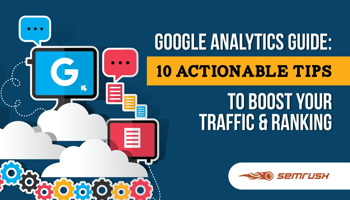 Google Analytics Guide: 10 Actionable Tips to Boost Your Traffic and Ranking  https:// buff.ly/2Hc8SAX  &nbsp;   @semrush tweeted by @XenmediaM #SEO #SearchEngineOptimization #LocalSEO <br>http://pic.twitter.com/pTdVotZb3e