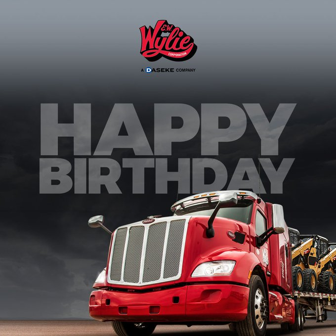 Happy Birthday this week to Wylie Tough Drivers: Gary Moore, Sr., William Walsh III, Michael Purdie & Robert Kurtz!