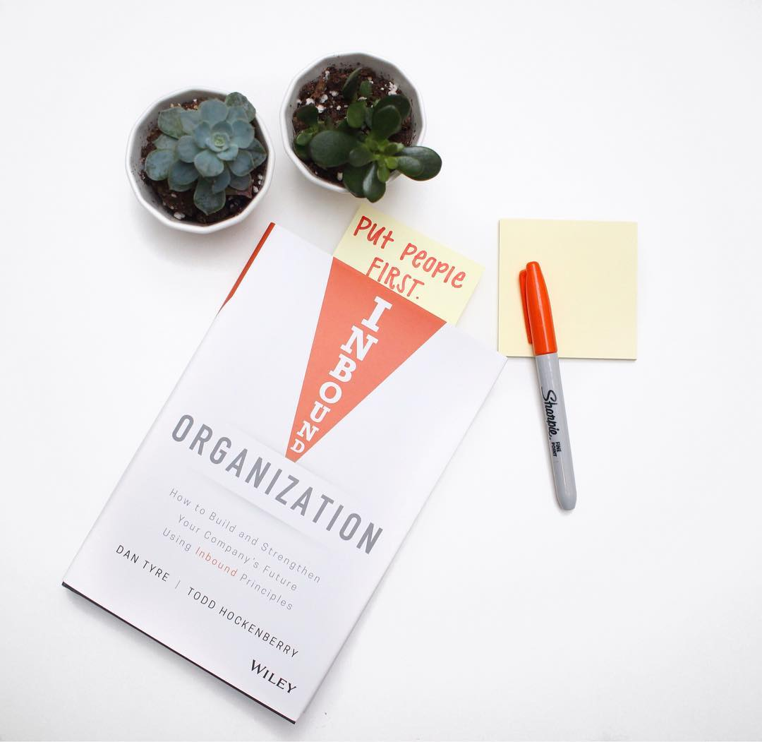 inbound organization how to build and strengthen your companys future using inbound principles