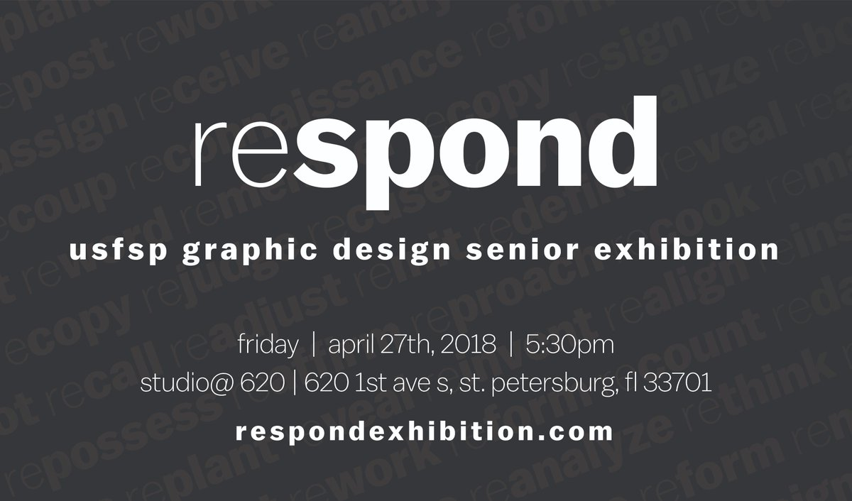 The #USFSP Senior Graphic Design Exhibition is this Friday, April 27! Check out how these talented students have used their graphic design skills to respond to cultural challenges through activism.  http:// respondexhibition.com / &nbsp;  <br>http://pic.twitter.com/eaW6OknC4B