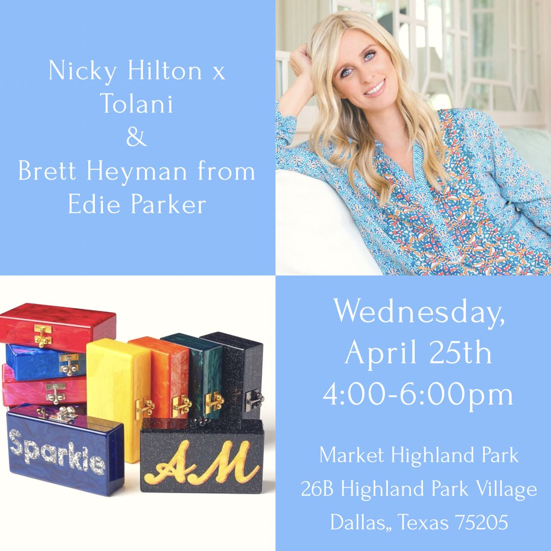 The Countdown Begins! April 25th @NickyHilton x Tolani & Brett Heyman from  wil#EdieParkerl join  in @MarketHPVillagestore. Stop by from 4-6 to shop and meet Nicky!   #NHxTolani#Dallas#Texas