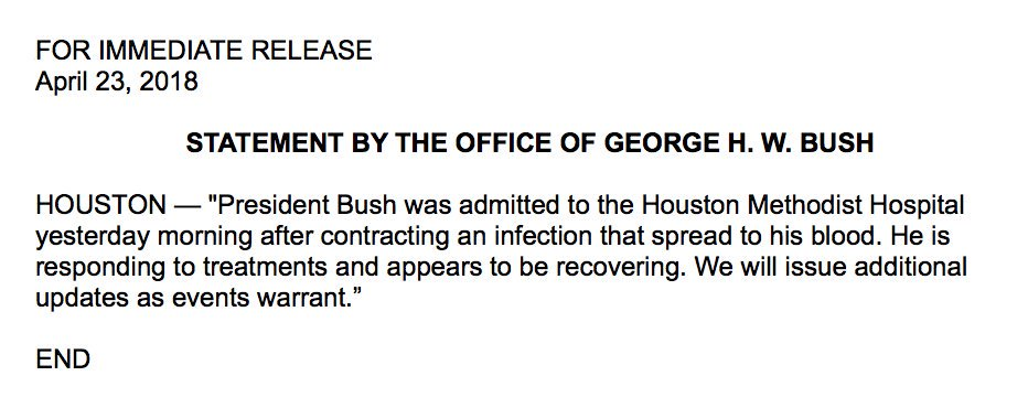 NEW: George H.W. Bush was admitted to a Houston hospital 'yesterday morning after contracting an infection that spread to his blood,' according to statement from office of the former president. 'He is responding to treatments and appears to be recovering.' https://t.co/kFKRt68bI6