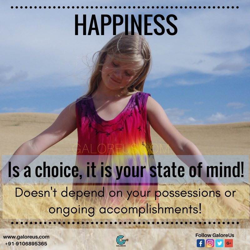 #Happiness is a #choice, it's now, it's your #attitude, #mindset, it's you!  #galoreus #india #loveyourlife #livelife #happymind #yourlife #positivethinking #positivity #stateofmind #lifeisbeautiful #lifeisnow #lifecoach #ahmedabad #itsallinyourmind #awareness #mindfulness #live<br>http://pic.twitter.com/79EEk2Cbp6