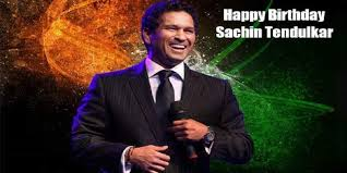 """Happy Birthday Sachin Tendulkar Sir \"""