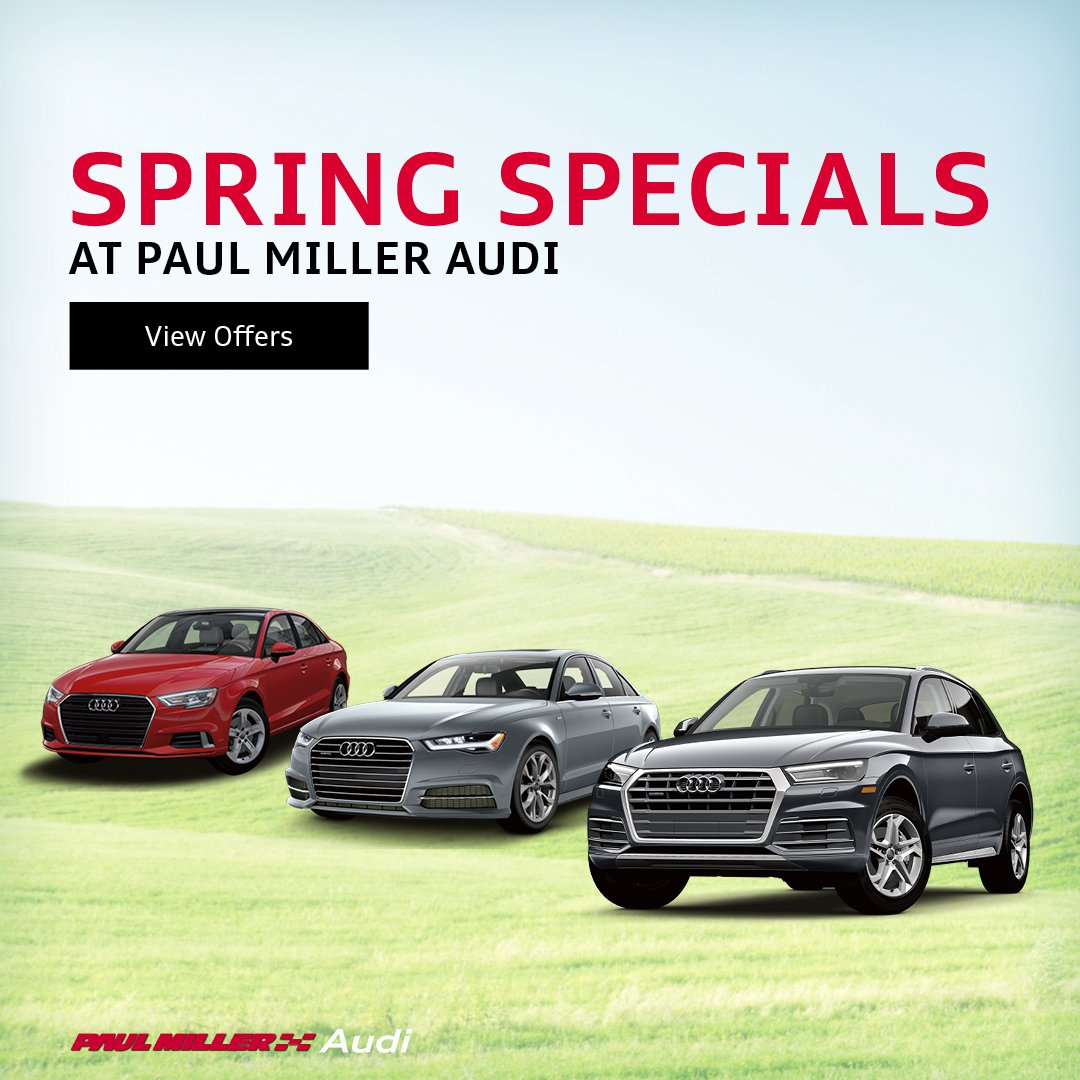 Paul Miller Audi On Twitter Spring Into Paul Miller Audi Before - Paul miller audi