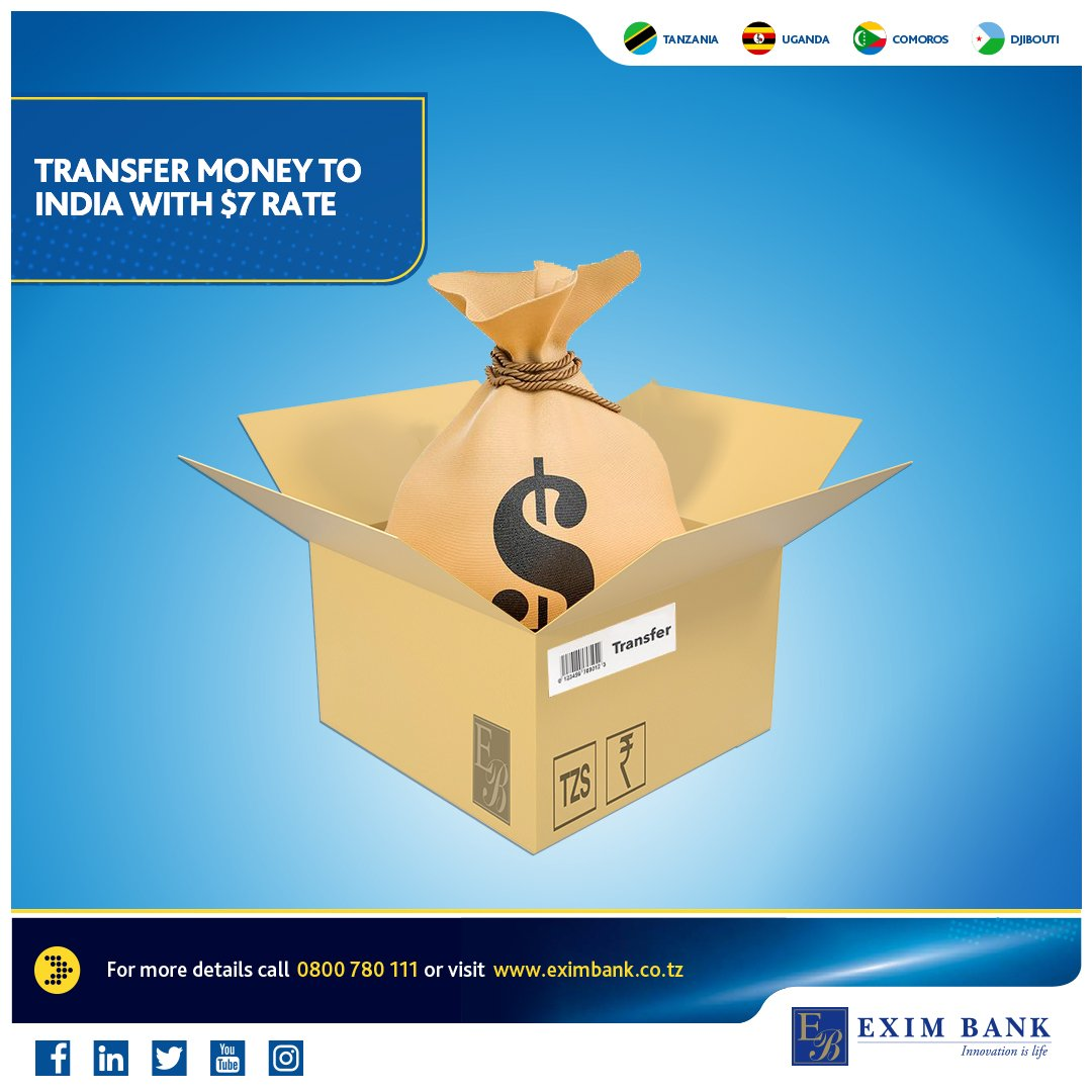 Exim Bank Tanzania On Twitter Transfer Money To India And Enjoy Same Day Credit At A Flat Charge Of 7 Call Us Via 0800 780 111 Or Visit Your Nearest