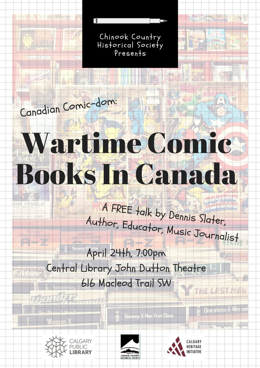 Join us tonight at 7pm at the Central @calgarylibrary John Dutton Theatre for a free talk by Dennis Slater on Wartime Comic Books in Canada!  http:// bit.ly/2Edqh6b  &nbsp;   #YYCEvents #YYC #Comics #CalgaryComics<br>http://pic.twitter.com/TtFUVxbkP2