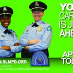Image for the Tweet beginning: APPLY TODAY!   #SLMPD #RECRUITMENT #YOURCAREERISJUSTAHEAD