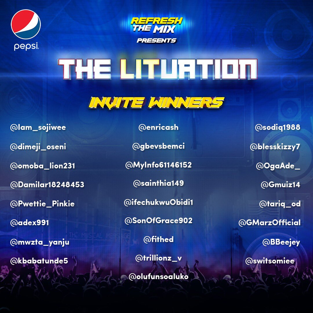 Congrats guys! We are gonna turn up together at the #PepsiLituation. Follow &amp; send @pepsi_naija a DM to get your invites #RefreshTheMix <br>http://pic.twitter.com/Mu3ti2bXPO