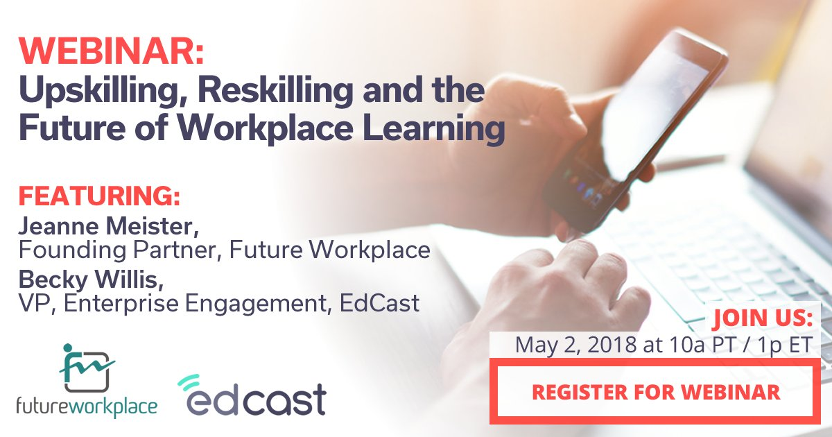 .@wef predicts that over 1/3 of skills considered important today will be obsolete in just 5 yrs. Are you ready?  Register now for this #webinar w/ @futureworkplace &amp; @EdCast on 5/2 at 10a PT &gt;&gt;   https://www. edcast.com/corp/upskillin g-reskilling-and-the-future-of-workplace-learning/ &nbsp; …   @jcmeister #business @karlmehta @plevinson @jeffreyaroth<br>http://pic.twitter.com/eDyqKfsPBb