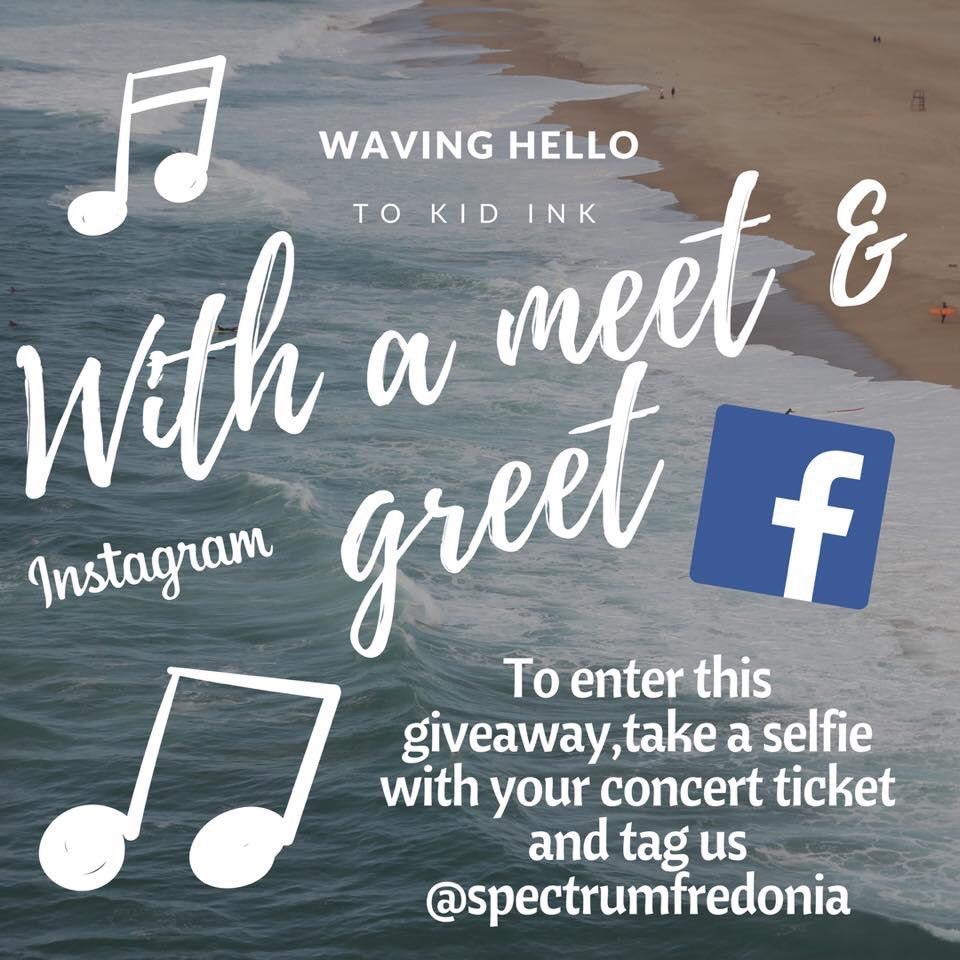 Spectrum fredonia spectrumfred twitter a meet and greet with kid ink himself all you have to do is tweet at us your selfie with your concert ticket and youre inpicitterqhcnxho2lr m4hsunfo