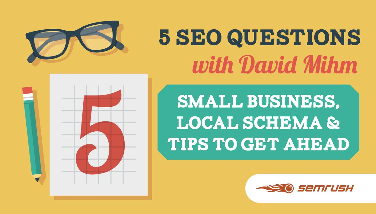 Five SEO Questions with David Mihm; Small Business, Local Schema and Tips to Get Ahead  https:// buff.ly/2Hvkhvk  &nbsp;   @semrush tweeted by @XenmediaM #SEO #SearchEngineOptimization #LocalSEO <br>http://pic.twitter.com/CNacehBRcH
