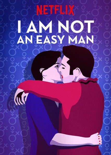 i am not an easy man