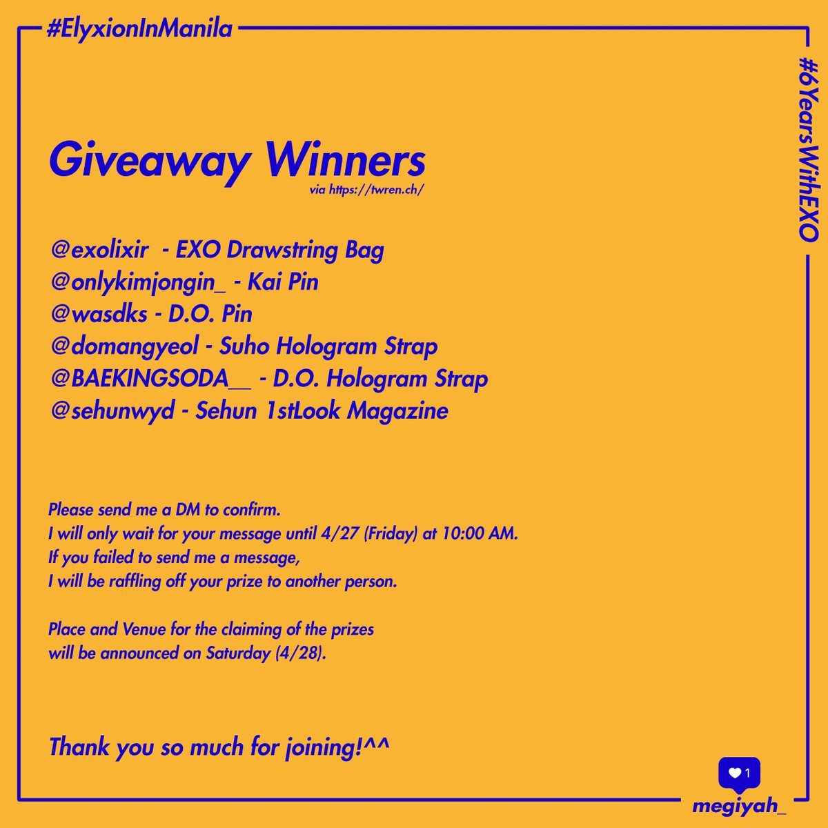 Megiyah&#39;s #6YearsWithEXO and #ElyXiOinManila Giveaway Winners:  @exolixir @onlykimjongin_ @wasdks @domangyeol @BAEKINGSODA__ @sehunwyd  *Please read the poster for more details.   Thank you so much for joining!<br>http://pic.twitter.com/MgCXcCKFm6