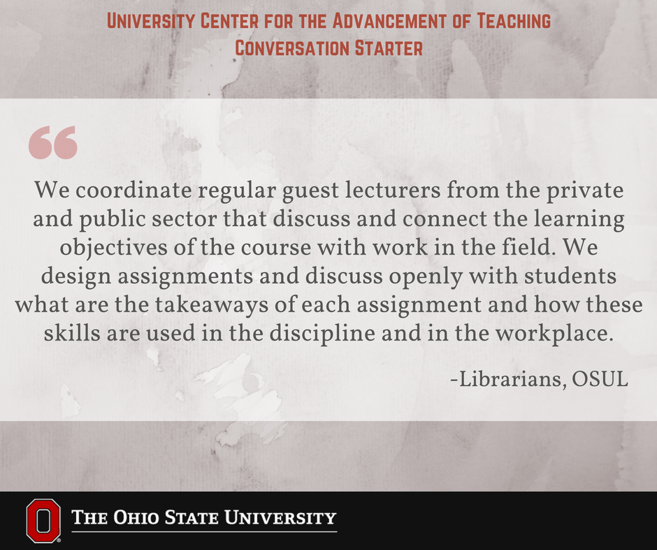 How do you help your students integrate or translate their learning into professional contexts? #UCATconvo @OSULibrary
