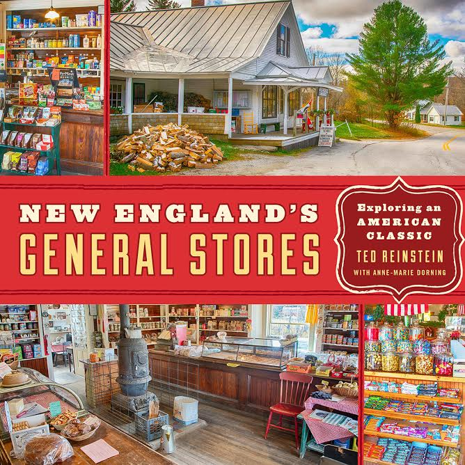 Image result for ted reinstein new england's general stores: exploring an american classic