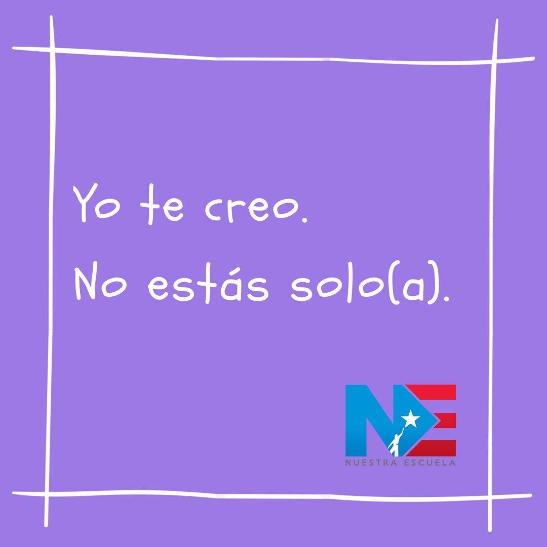 La comunidad de Nuestra Escuela se solidariza con las víctimas de agresión sexual. #niunamás #yotecreo #NuestraEscuela #PuertoRico