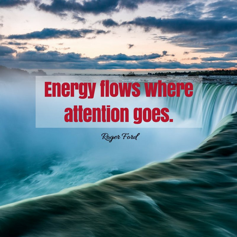 Roger Ford On Twitter Energy Flows Where Attention Goes