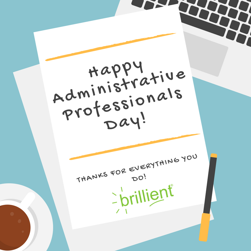 Happy #AdminProfessionalsDay! Brillient would like to thank our #administrative #professionals for all their hard work! <br>http://pic.twitter.com/cq61T2eJlU