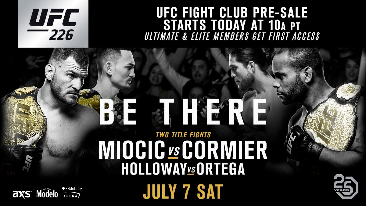 Get your seats at #UFC226 before anyone else. The @UFC Fight Club pre-sale is LIVE. 🎟 bit.ly/2qYDSdT